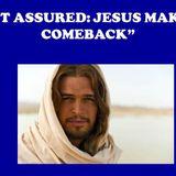 REST ASSURED: JESUS MAKES A COMEBACK - Audio