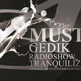 Mustafa Gedik  - Tranquilizer 13 (Guest Andrea Viniolla) - 03-Jul-2014
