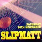 Slipmatt, Live @ Gravity 30/11/96