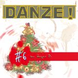 DANZE!podcast #6 christmas-edition by Sugar D.