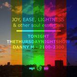 Joy Ease and Lightness - Danny M