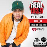 DJ EGO- THE LIT MIX ON REAL 103.9 (LAS VEGAS)(29 JAN 18)(CLEAN)