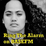 Ring The Alarm with Peter Mac on Base FM, Sept 23 2017