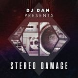Stereo Damage Episode 124 - DJ Dan April 2018 exclusive mix