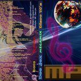 Disco 1 70's Megamix Dee jex (135 min)