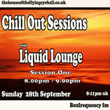 Liquid Lounge - Chill Out Sessions (Session One), Box Frequency FM. Sept 2014
