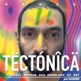 Tectónica Radio - Frenesí Música 004 por Alejov