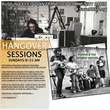 Hangover Sessions XLIII Ft. Polyan & the Johnson Sisters ~ Sunday, August 31st 2014