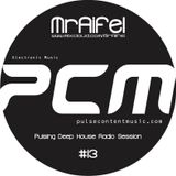 Pulsing Deep House Radio Session #13 by MrAifel