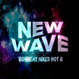New Wave - Bombeat Mixed Not 8
