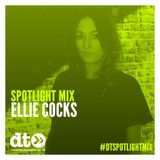 Spotlight Mix : Ellie Cocks