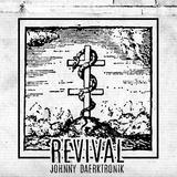 """Le VitaKiss presents """"REVIVAL"""" mixed by Johnny Đærk‡ronik"""
