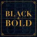 BLACK & BOLD #2 (by Bama J. Baumfeld)