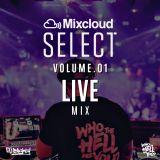 #MixcloudSelect Volume.01 // Live Mix // R&B, Hip Hop & Trap // Thanks For Subscribing