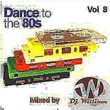 Dance to The 80s Vol 8