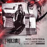 PHR3AK 2015 Mini Mix - Miss Hysteria