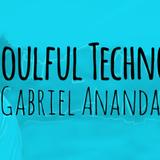 Gabriel Ananda - Soulful Techno 064 - 20-Apr-2018