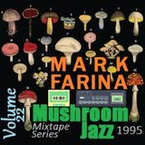 Mark Farina-Mushroom Jazz mixtape series Vol. 22-1995