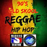 90's Old Skool Reggae Hip Hop®