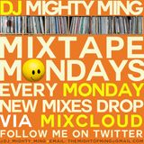 DJ Mighty Ming Presents: Mixtape Mondays 24