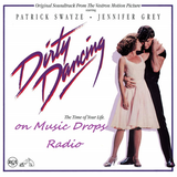 Dirty Dancing 1987 Movie Soundtrack on Music Drops Radio