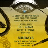 The B Side Music Series on Vocalo Radio 91.1fm (Episode 2 Pt. 1) DJ Gogo & host Avery R Young