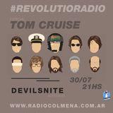 #RevolutioRadio - Especial Tom Cruise (30/07/2015)