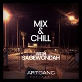 MIX & CHILL With Sagewondah