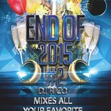 End of 2015 Dance Mix Part Two