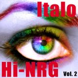 Italo & Hi-NRG Vol. 2