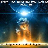 TRIP TO EMOTIONAL LAND VOL 18 - Hymn of Light -