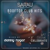 Club Hits - Sarau Rooftop by Denny Roger