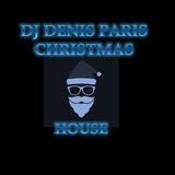 House Passion DJ Denis Paris Christmas 2017