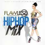 Dj Flawless - Hip Hop Mix