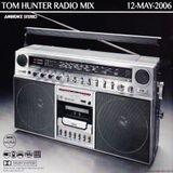 Tom Hunter - Live Radio Mix 12, May 2006 @ Juventus Radio