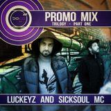 Sofa Kru Promo Mix - Trilogy • part One • LuckeyZ & SickSoul MC