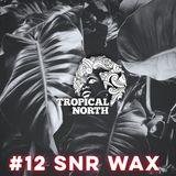 TNP12 - SNR WAX