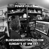 Power Folk Episode 60 12/31/17 New Year's Eve