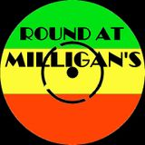 Round At Milligan's - Show 49 - 19th November 2012