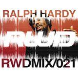 RWDmix 021 // Ralph Hardy