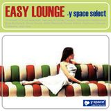 EASY LOUNGE -y space select