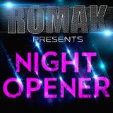 RomaK - Night Opener (Guest Mix)