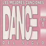 Las Mejores Canciones Dance Del Siglo CD 1