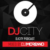 DJ MORENNO . DJ City Podcast