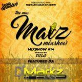 Mas Maiz Mixshow (#14) Ft DJ Markz