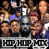 DJ Ammunition Presents : New Hip Hop Mix Vol. 1