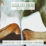 """""""Alles ten goede"""" (deel 2) - Pastor Roy Manikus Bijbelstudie 4-10-2017"""