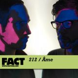 FACT Mix 212: Âme