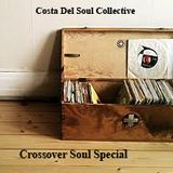 Costa Del Soul Collective. Crossover Soul Special