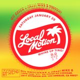 Local Motion Vol. 2: Whine Dawg Ting